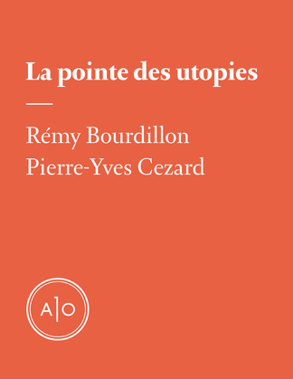 La pointe des utopies