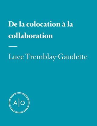 De la colocation à la collaboration