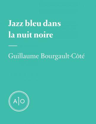 Jazz bleu dans la nuit noire