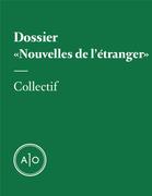 Dossier «Nouvelles de l'étranger»