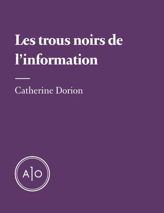 Les trous noirs de l'information