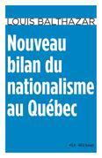 Nouveau bilan du nationalisme au Québec