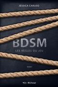 BDSM : les règles du jeu