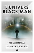 L'univers Black Man - L'Intégrale