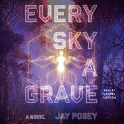 Every Sky a Grave
