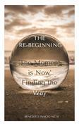 The Re-Beginning