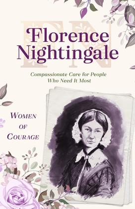 Women of Courage: Florence Nightingale