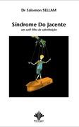 Síndrome do Jacente - um sutil filho de substituição