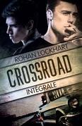 Crossroad - L'intégrale