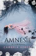 Amnésie - L'intégrale