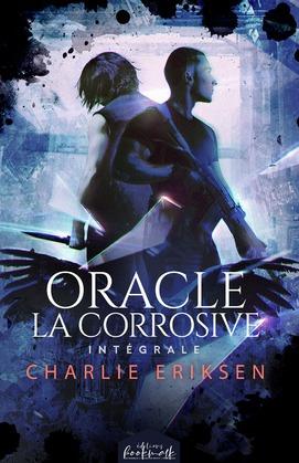 Oracle la corrosive - L'intégrale