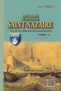 Histoire de la Ville de Saint-Nazaire et de la région environnante (Tome 2 : la Révolution)