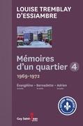 Mémoires d'un quartier 1969 - 1973