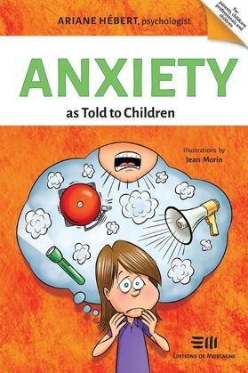 Anxiety as Told to Children