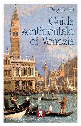 Guida sentimentale di Venezia