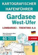 GARDASEE OST-UFER. Lombardei Trentino A.A.