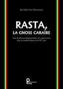 Rasta, la Gnose Caraïbe