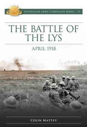 The Battle of the Lys April 1918