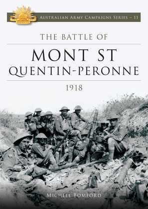 The Battle of Mont St Quentin Peronne 1918