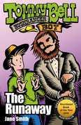 Tommy Bell Bushranger Boy: The Runaway