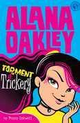 Alana Oakley: Torment & Trickery