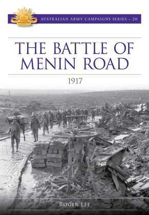 The Battle of Menin Road 1917