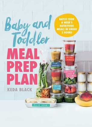 Baby and Toddler Meal Prep Plan