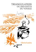 Triangulation ou Des goûts du voyage