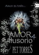 Amor Ilusorio 4