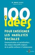 100 idées pour enseigner les habiletés sociales