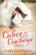 The Calico and Cowboys Romance Collection
