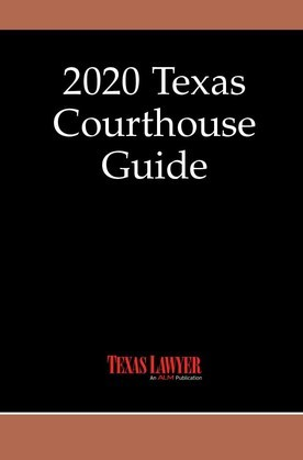 Texas Courthouse Guide 2020