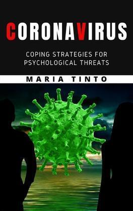 Corona virus: coping strategies for psychological threats