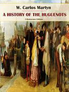 A History of the Huguenots