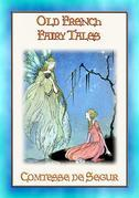 OLD FRENCH FAIRY TALES - Classic French Fairy Tales