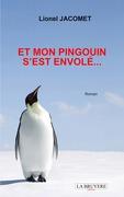 ET MON PINGOUIN S'EST ENVOLÉ…