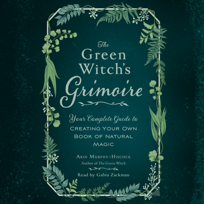 The Green Witch's Grimoire