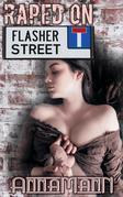 Raped On Flasher Street