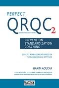 Perfect QRQC - Prevention, standardization, coaching