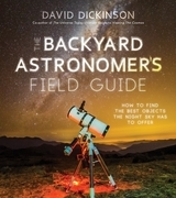 The Backyard Astronomer's Field Guide