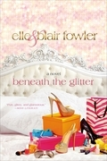 Beneath the Glitter