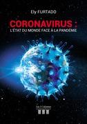 Coronavirus : L'état du monde face à la pandémie