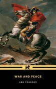 War and Peace : Complete and Unabridged