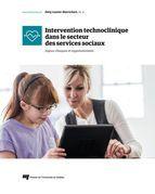 Intervention technoclinique dans le secteur des services sociaux