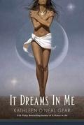It Dreams in Me