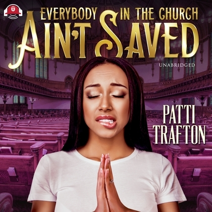 Everybody in the Church Ain't Saved