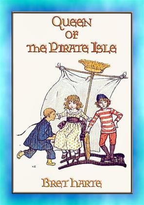 QUEEN OF THE PIRATE ISLE - A Children's Adventure Story