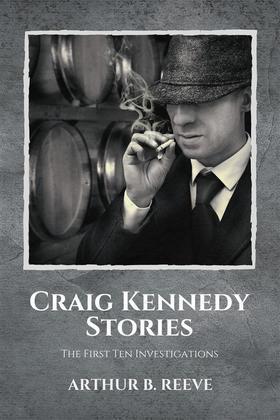 Craig Kennedy Stories