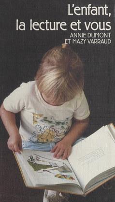 L'enfant, la lecture et vous