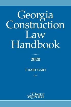 Georgia Construction Law Handbook 2020